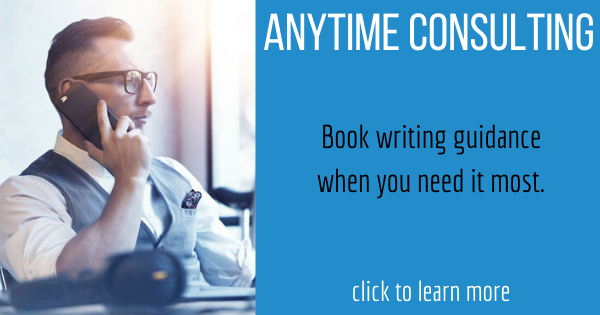 About the Anytime Consulting service: it's book writing guidance when you need it the most. http://writeyourbook.tips/anytime