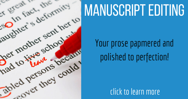 About our Manuscript Editing services: Get your prose papmpered and polished to perfection! http://writeyourbook.tips/editing